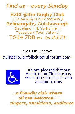 Mail: guisboroughfolkclub@ukforum.com